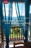 Zwischen Boule und Bettenmachen - Mein Leben in einem südfranzösischen Dorf - Christiane Dreher