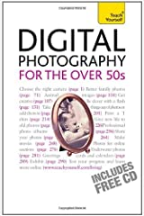 Digital Photography For The Over 50s: Teach Yourself (TY Computing) by Peter Cope (2009-12-25) Paperback