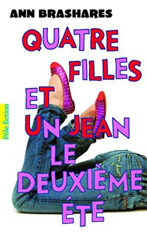 Descargar Libro Quatre filles et un jean, II:Le deuxième été de Ann Brashares