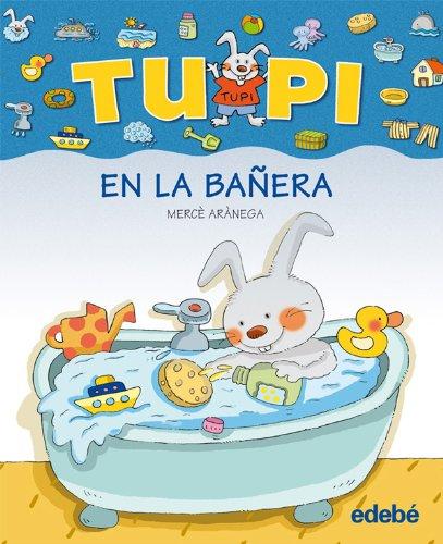 TUPI en la bañera (letra palo) por Merce Aranega