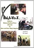 Title: BalAVisX Rhythmic BalanceAuditoryVision eXercises