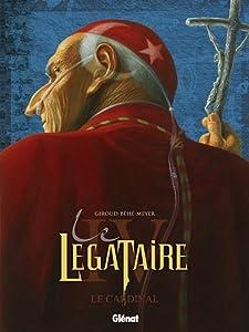 """Afficher """"Légataire (Le) n° 4<br /> cardinal (Le)"""""""
