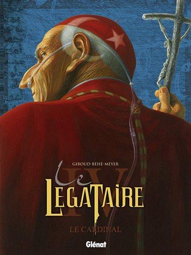 Le Légataire, Tome 4 : Le cardinal