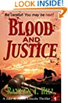 Blood and Justice: A Private Investig...