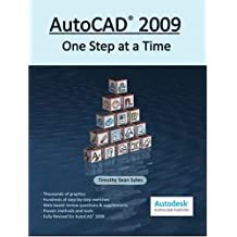 AutoCAD 2009: One Step at a Time