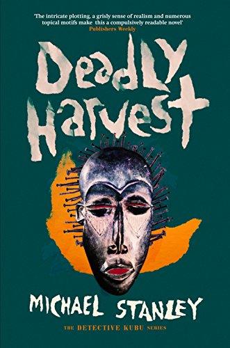 Deadly Harvest (Detective Kubu 4)