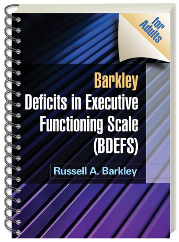Barkley Deficits in Executive Functioning Scale (BDEFS for Adults) por Russell A. Barkley