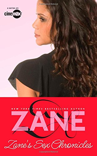 Sex Chronicles (Zane)