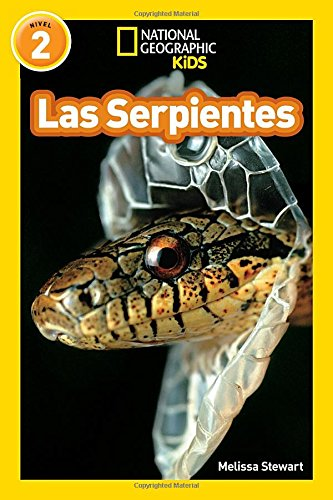 las-serpientes-snakes-libros-de-national-geographic-para-ninos-national-geographic-kids-readers
