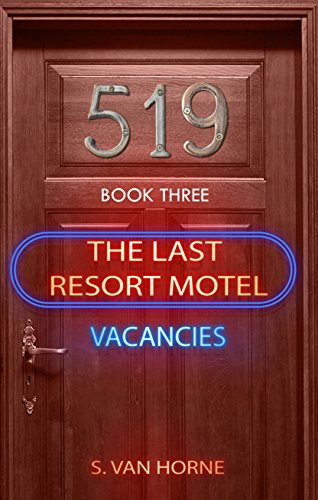 Last Resort Motel: Room 519