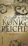 Die Legende der vier Königreiche - Besiegelt: Das Finale der fantastischen Jugendbuch-Reihe
