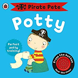Pirate Pete's Potty: A Ladybird potty training book (Pirate Pete and  Princess Polly)