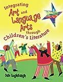 Integrating Art and Language Arts Through Children's Literature