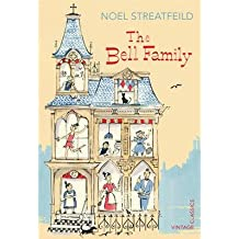 By Streatfeild, Noel ( Author ) [ The Bell Family By Apr-2015 Paperback
