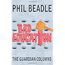 Bad Education: The Guardian Columns