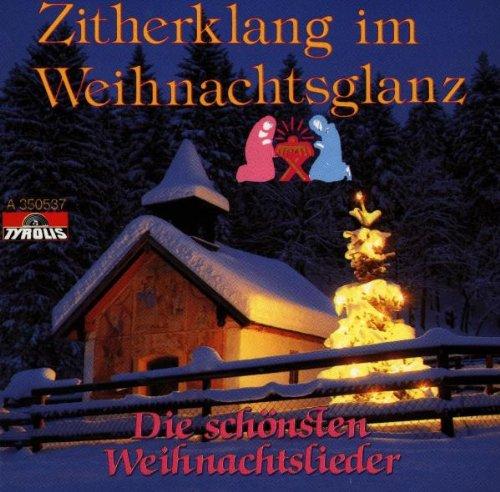 Zitherklang im Weihnachtsglanz - Die schönsten Weihnachtslieder (Zither Weihnacht Instrumental)
