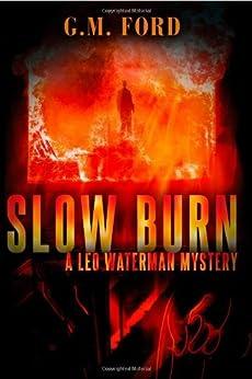 Slow Burn (A Leo Waterman Mystery) von [Ford, G.M.]