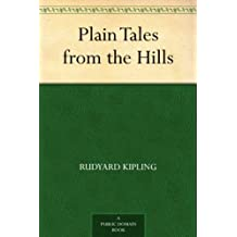Plain Tales from the Hills (English Edition)