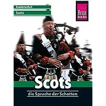 Scots. Die Sprache der Schotten. Kauderwelsch