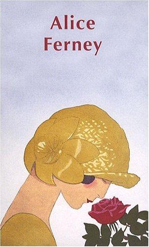 Alice Ferney Coffret en trois volumes : La conversation amoureuse ; Dans la guerre ; Les autres