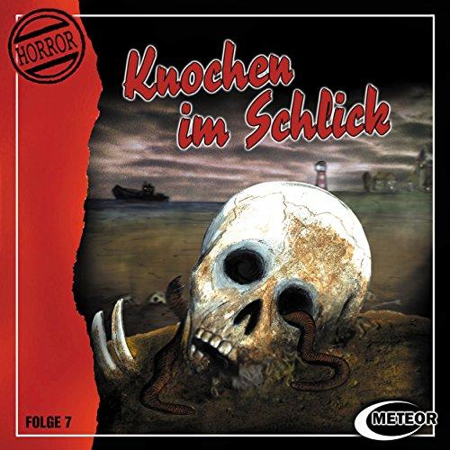 Meteor Horror Serie (7) Knochen im Schlick - Meteor 2002