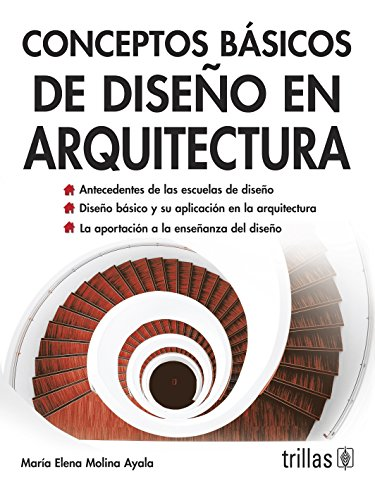 Conceptos basicos de diseno en arquitectura/Basic concepts of Design in Architecture