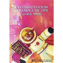 Constitución Española De 1978...Para Niños (4ª Ed.)