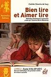Bien lire et aimer lire, recueil des textes de lecture courante - Tome 2, Cycle 2 (CP-CE1)