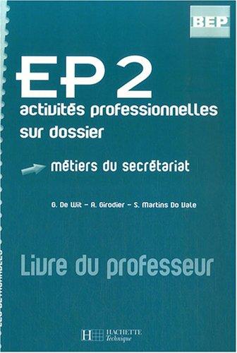 EP2 activités professionnelles sur dossier BEP : Métiers du secrétariat