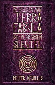 De verborgen sleutel (Terra Fabula Book 5)