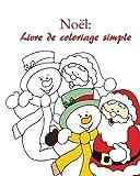 Telecharger Livres Noel Livre de coloriage simple (PDF,EPUB,MOBI) gratuits en Francaise