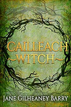 Cailleach~Witch by [Gilheaney Barry, Jane]