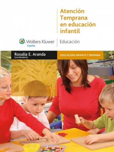 Atención temprana en Educación Infantil por Rosalía E. Aranda Redruello