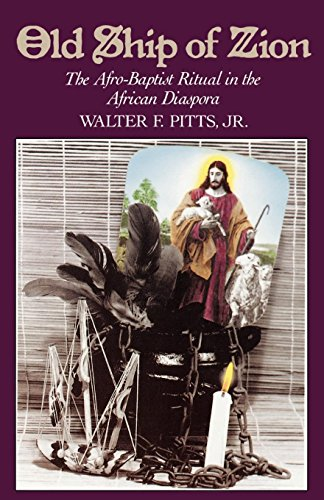 Old Ship of Zion: The Afro-Baptist Ritual in the African Diaspora (Religion in America) por Walter F. Pitts