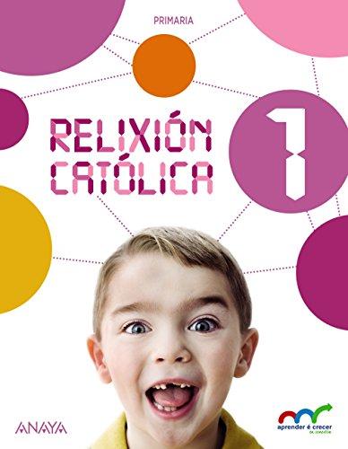 Relixión Católica 1. (Aprender é crecer en conexión) - 9788467886511