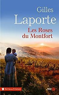 Les Roses du Montfort par Gilles Laporte