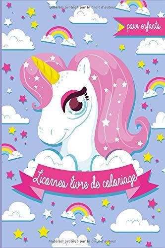 Licornes Livre de Coloriage pour Enfants: Il s'agit d'n livre de coloriage avec des dessins de plus de 30'adorables licornes à colorier pour enfants à partir de 2 ans. par  Atelier Enfants