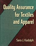 Quality Assurance for Textiles and Apparel by Sara J. Kadolph (1998-04-06)