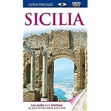 Sicilia. Guía Visual 2014 (GUIAS VISUALES)