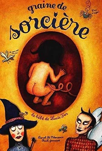 Graine de sorcière : Le Bébé de Lucie Fer