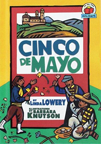 Cinco de Mayo, El (On My Own Holidays) por Linda Lowery