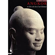 Angkor et dix siècles d'art khmer : [exposition], Galeries nationales du Grand Palais, Paris, 31 janvier-26 mai 1997, National gallery of art, Washington, 29 juin-28 septembre 1997