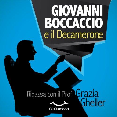 Giovanni Boccaccio e il Decamerone | Grazia Gheller
