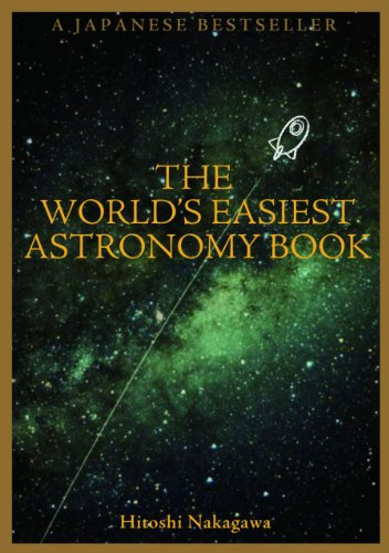 World's Easiest Astronomy Book por Hitoshi Nakagawa