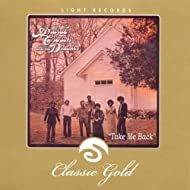 Classic Gold: Take Me Back: Andrae Crouch and the Disciples