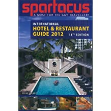 Spartacus International Hotel & Restaurant Guide 2012