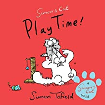 Play Time!: A Simon's Cat Book by Simon Tofield (2013-07-04)