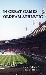 14 Great Games: Oldham Athletic