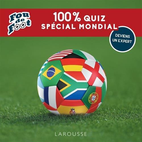 Fou de foot : 100 % quiz spécial Mondial (LA.HORS.COLL) por Valentin Verthé