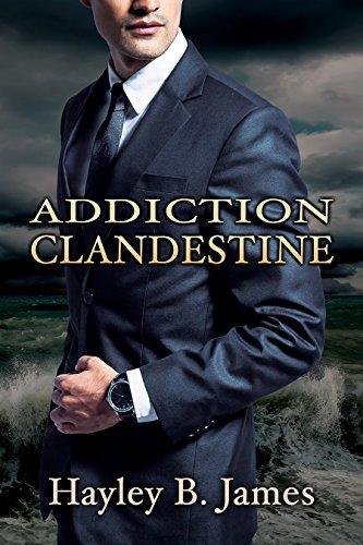 Addiction clandestine (Désirs défendus t. 2)